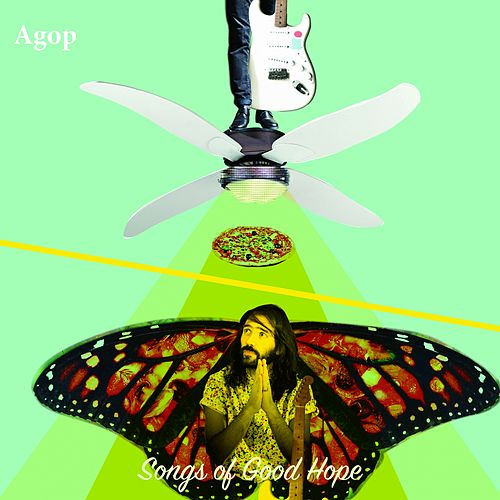 Songs of Good Hope de Agop