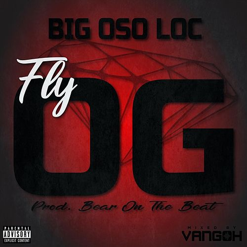 Fly Og de Big Oso Loc