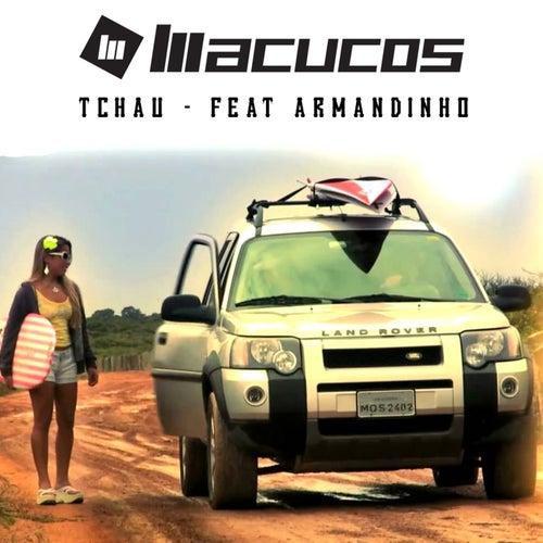 Tchau de Macucos