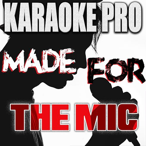 Made For The Mic, Vol. 1 de Karaoke Pro