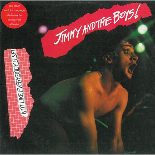 Not Like Everybody Else de Jimmy & The Boys