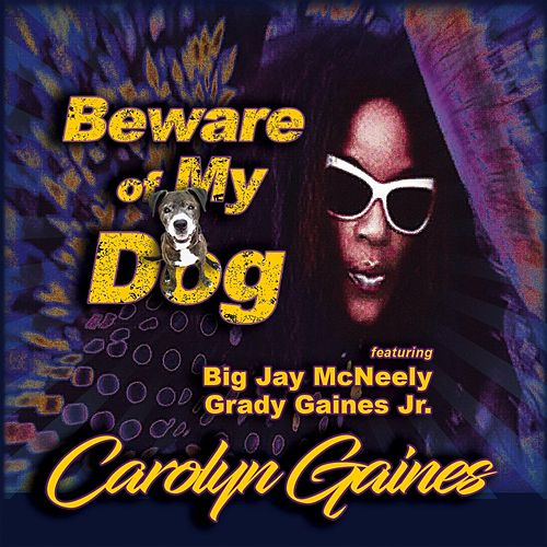 Beware of My Dog von Carolyn Gaines