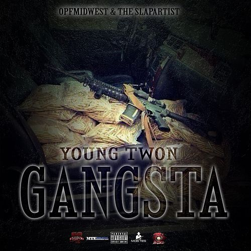 Gangsta (Pre Sequal) by Young Twon