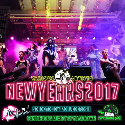 New Years 2017 - Selected by Melleefresh - EP de Various Artists