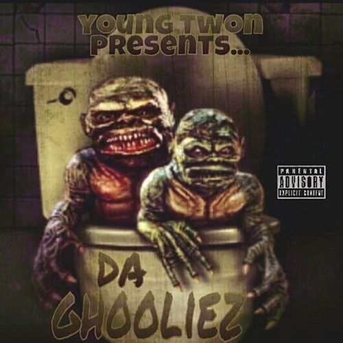 Ghooliez by Young Twon