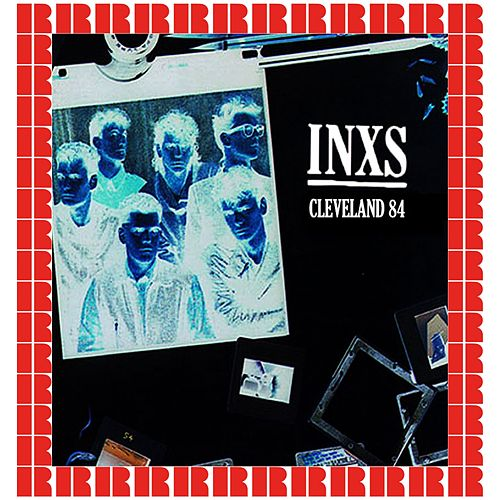 Coffee Break Concert, Cleveland, Ohio. June 27th, 1984 (Hd Remastered Edition) by INXS