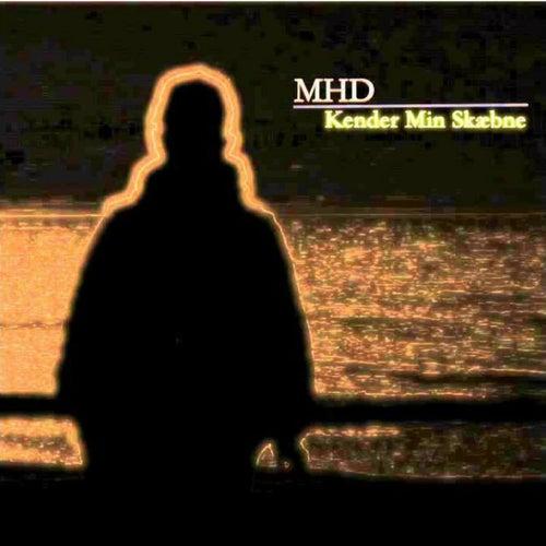 Kender Min Skæbne von MHD