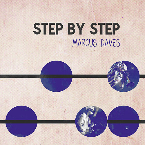 Step by Step van Marcus Daves