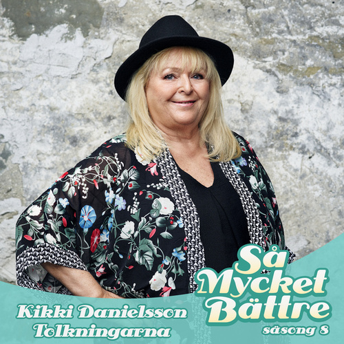 Så Mycket Bättre 2017 - Tolkningarna by Kikki Danielsson