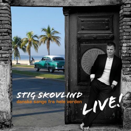 Danske Sange Fra Hele Verden (Live) by Stig Skovlind