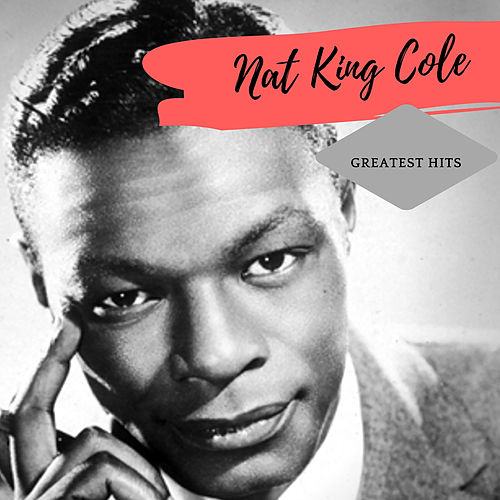 Greatest Hits de Nat King Cole