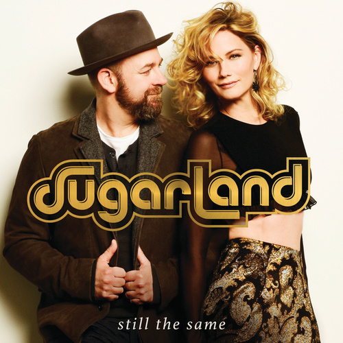 Still The Same by Sugarland