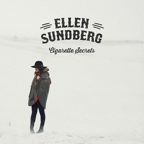 Cigarette Secrets by Ellen Sundberg