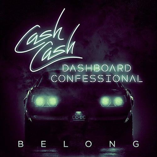 Belong by Cash Cash & Dashboard Confessional