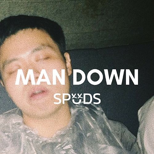Man Down by Spuds