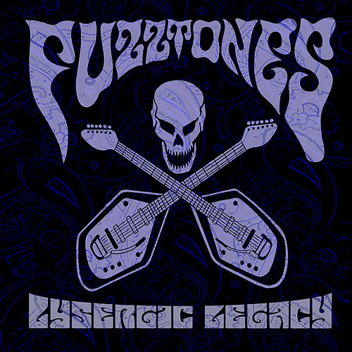 Lysergic Legacy by The Fuzztones