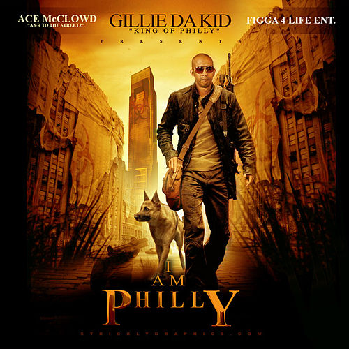 I Am Philly de Gillie Da Kid