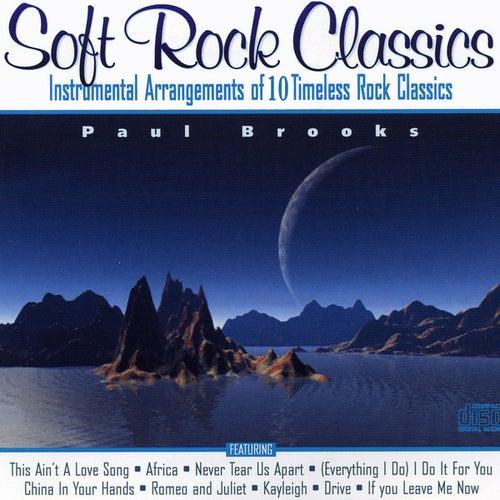 Soft Rock Classics von Paul Brooks