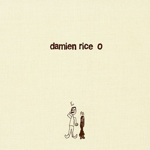 O by Damien Rice