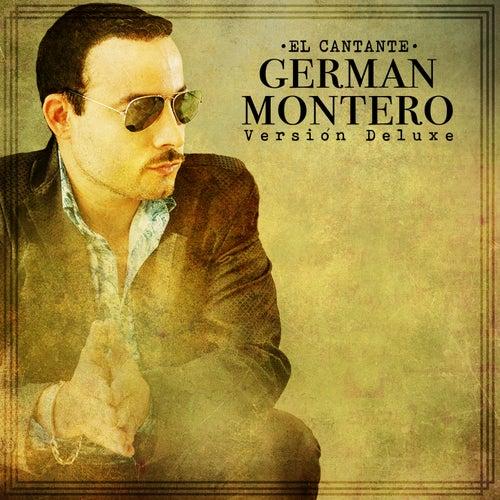 El Cantante (Versión Deluxe) by Germán Montero