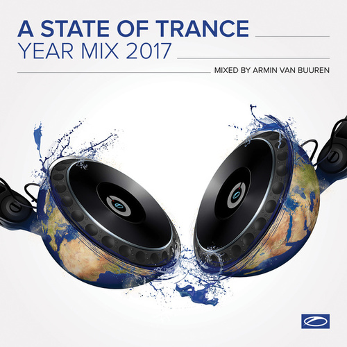 A State Of Trance Year Mix 2017 (Mixed by Armin van Buuren) de Various Artists