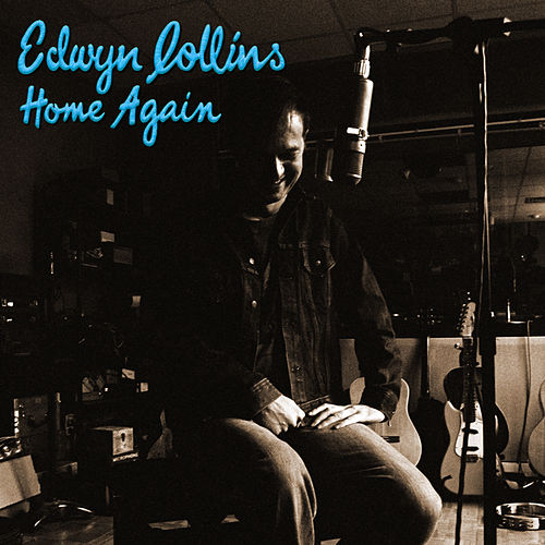 Home Again by Edwyn Collins