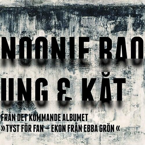 Ung & kåt by Noonie Bao