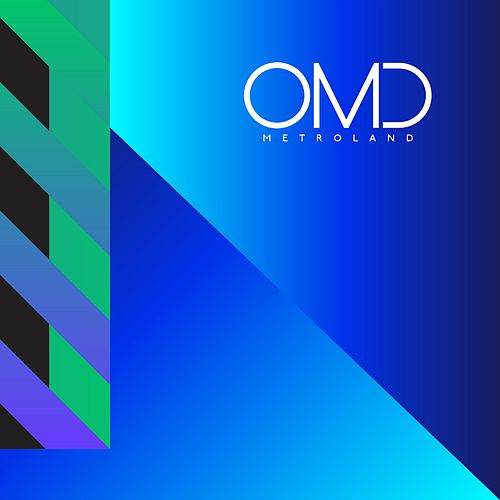 Metroland by Orchestral Manoeuvres in the Dark (OMD)