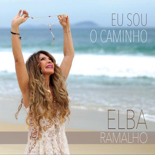 Eu Sou o Caminho von Elba Ramalho
