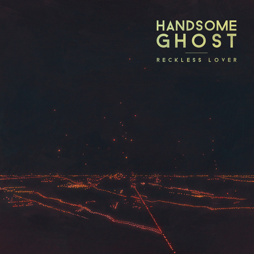 Reckless Lover by Handsome Ghost