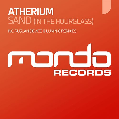 Sand (In The Hourglass) by Atherium