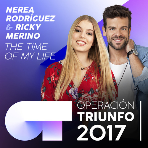 (I've Had) The Time Of My Life (Operación Triunfo 2017) de Ricky Merino