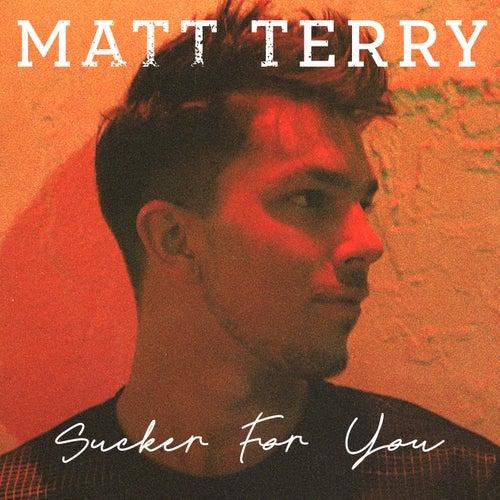 Sucker for You (Acoustic) de Matt Terry