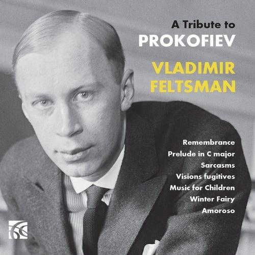 A Tribute to Prokofiev von Vladimir Feltsman
