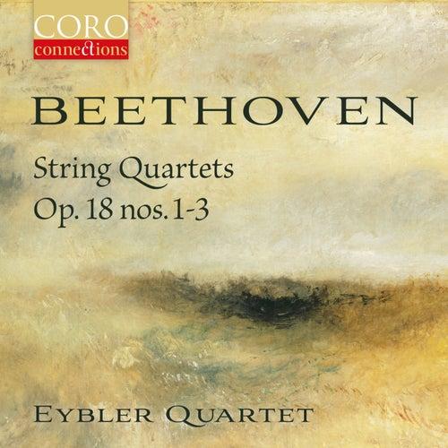 Beethoven String Quartets Op. 18, Nos. 1-3 de Eybler Quartet