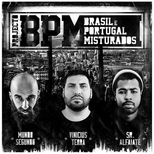Projecto BPM: Brasil Portugal Misturados by Vinicius Terra