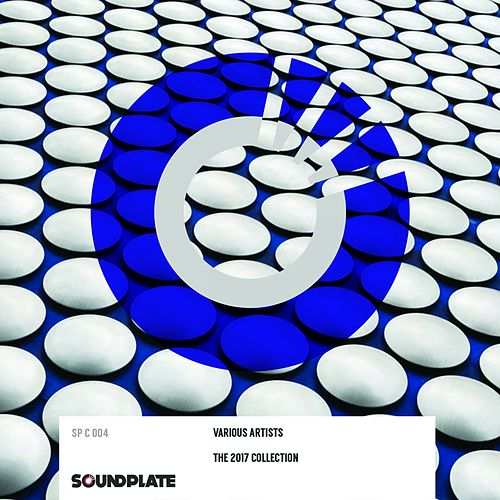The Soundplate 2017 Collection by Various Artists