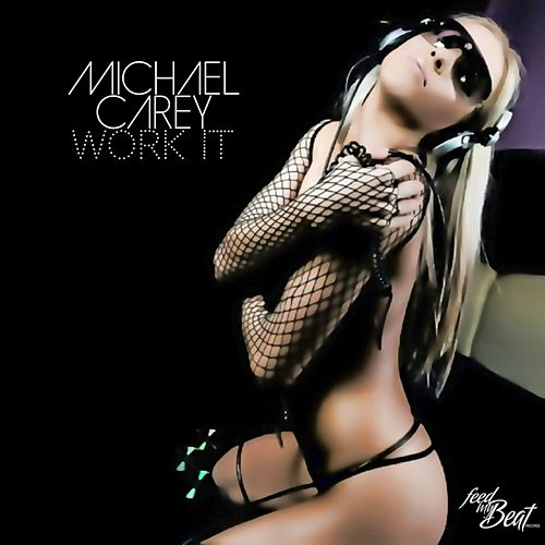 Work It by Michael Carey