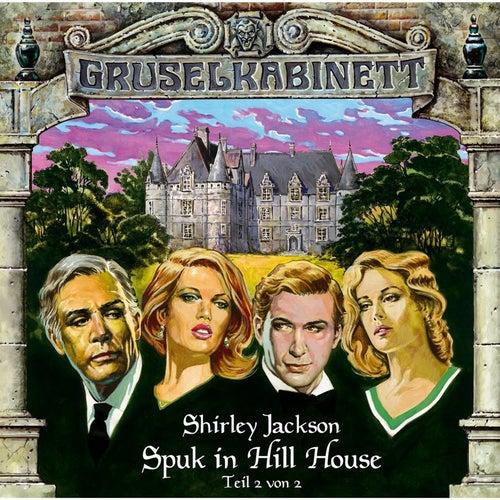 Folge 9: Spuk in Hill House (Folge 2 von 2) von Gruselkabinett