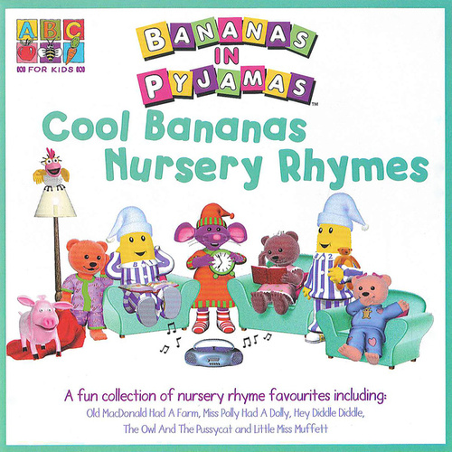 Cool Bananas Nursery Rhymes by Bananas In Pyjamas