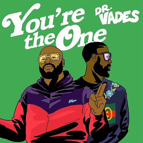 You're The One von Dr Vades