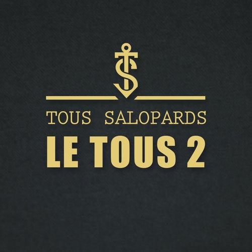 Le tous 2 by Tous Salopards
