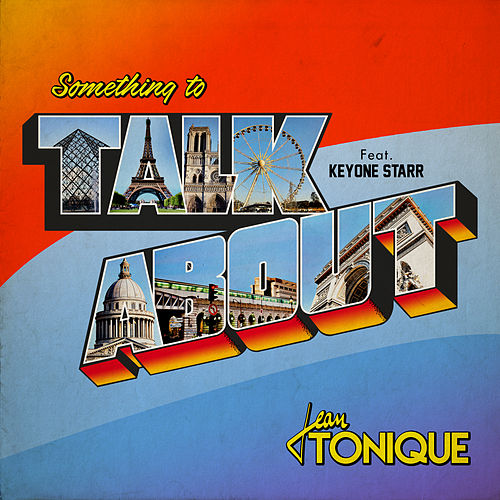 Something to Talk About by Jean Tonique
