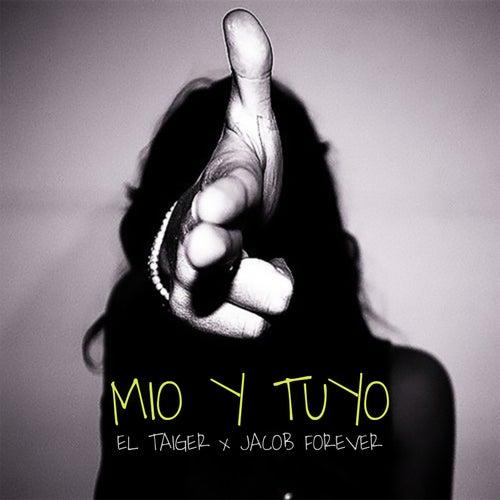 Mio y Tuyo de El Taiger