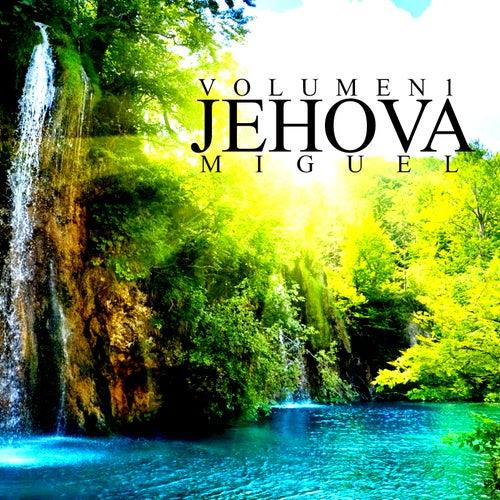 Jehova (Vol. 1) de Miguel