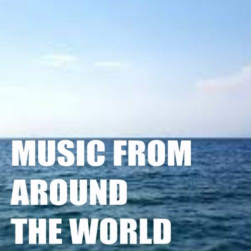 Music From Around The World von Various Artists