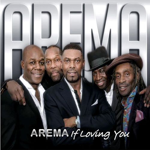 If Loving You by Arema
