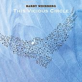 This Vicious Circle by Barry Weinberg