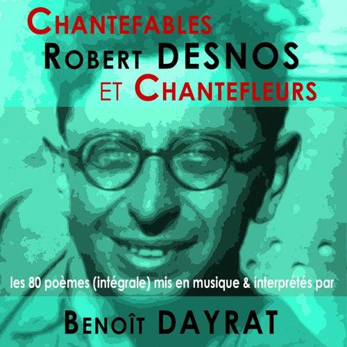 Chantefables et Chantefleurs by Benoit Dayrat