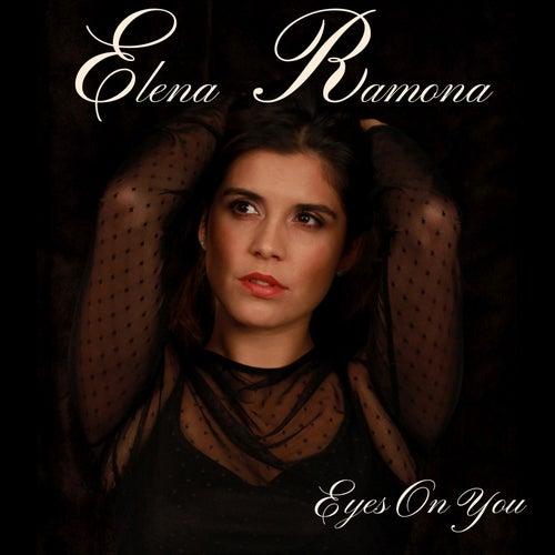 Eyes on You von Elena Ramona